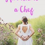Married to a chef: Musings