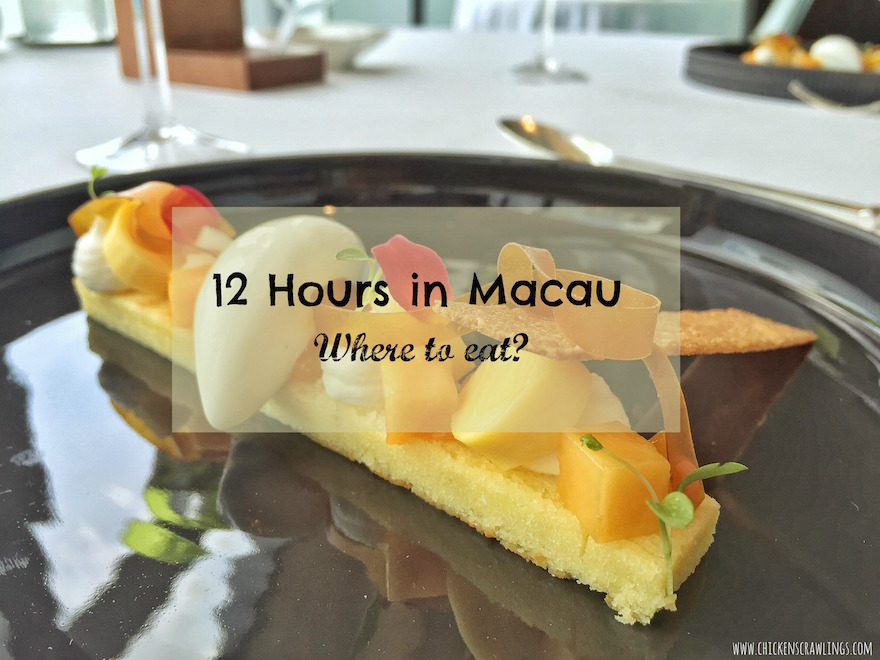 12 hours in macau foodies