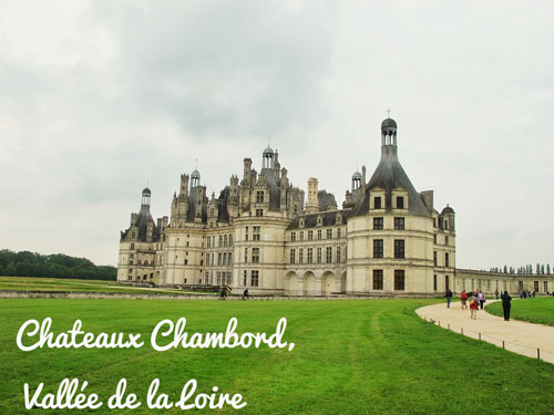 chateaux chambord loire valley france